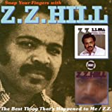 echange, troc Zz Hill, Z.Z. Hill - The Best Thing That'S Happened To Me