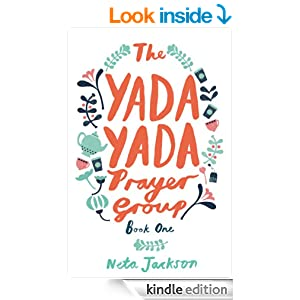 The Yada Yada Prayer Group: Book 1 (Yada Yada Series)