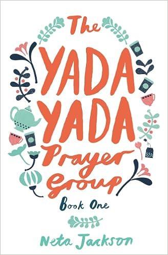 The Yada Yada Prayer Group: Book 1 (Yada Yada Series)