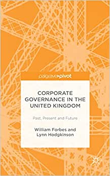 Corporate Governance In The United Kingdom: Past, Present And Future