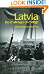 Latvia: The Challenges of Change (Pos...