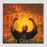 Brother Stone - God's Champion