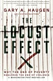img - for The Locust Effect: Why the End of Poverty Requires the End of Violence book / textbook / text book