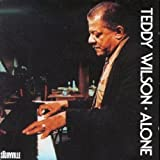 Teddy Wilson Alone