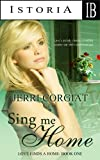img - for SING ME HOME (Love Finds A Home - Book One) book / textbook / text book