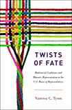 img - for Twists of Fate: Multiracial Coalitions and Minority Representation in the U.S. House of Representatives book / textbook / text book