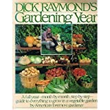 Dick Raymond's Gardening Year (067160600X) by Raymond, Dick