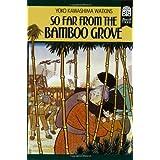 So Far from the Bamboo Grove ~ Yoko Kawashima Watkins