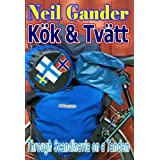 Kok & Tvatt: Through Scandinavia on a Tandemby Neil Gander