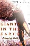 Giants in the Earth: A Saga of the Prairie (Perennial Classics) (0060931930) by Rolvaag, Ole Edvart