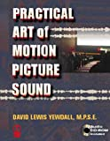 The Practical Art of Motion Picture Sound (Book  &  CD-ROM)