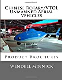 img - for Chinese Rotary/VTOL Unmanned Aerial Vehicles: Product Brochures book / textbook / text book