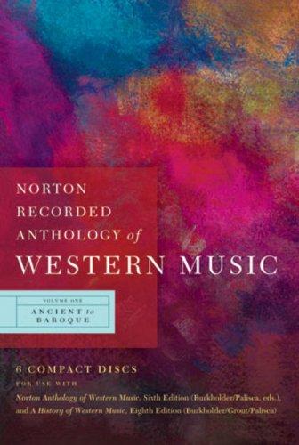 Norton Recorded Anthology of Western Music (Sixth...