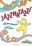 Jazzmatazz! (0060772891) by Calmenson, Stephanie
