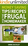 Money Saving Tips and Recipes for the...