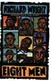 Eight Men: Short Stories (0060976810) by Wright, Richard