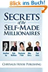 Secrets of the Self-Made Millionaires...