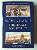 History of Britain and the British People: Search for Justice v. 3 (A history of Britain and the British people) (000217412X) by Bryant, Arthur
