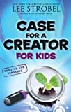 img - for Case for a Creator for Kids (Case for... Series for Kids) book / textbook / text book