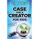 Case for a Creator for Kids (Case For... Kids)by Lee Strobel