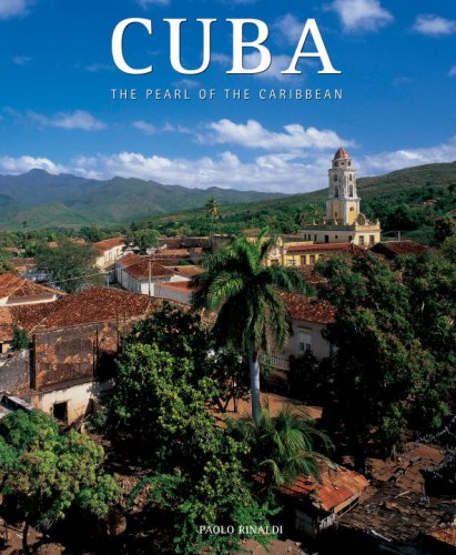 Cuba: The Pearl Of The Caribbean (Exploring Countries Of The World)