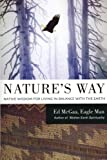 Natures Way: Native Wisdom for Living in Balance with the Earth