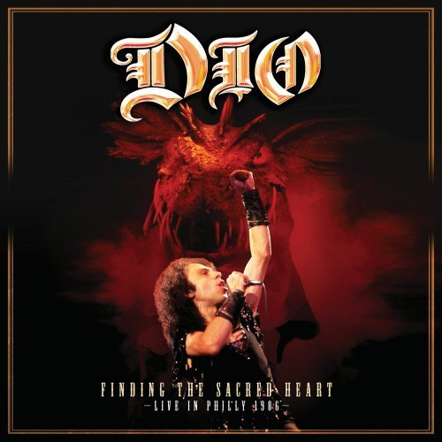 Dio - Finding The Sacred Heart Live In Philly 1986 - Zortam Music