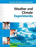 img - for Weather and Climate Experiments (Facts on File Science Experiments) book / textbook / text book