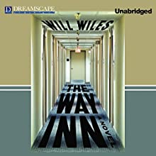 The Way Inn (       UNABRIDGED) by Will Wiles Narrated by David McAlister