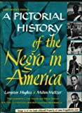 A Pictorial History of the Negro in America Third Revised Edition