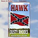 Hawk (       UNABRIDGED) by Dusty Rhodes Narrated by Rusty Nelson