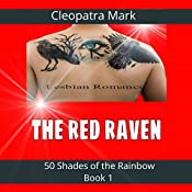 The Red Raven: 50 Shades of the Rainbow, Book 1 | Cleopatra Mark