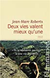Livre d&acute;occasion Littrature : Deux vies valent mieux quune