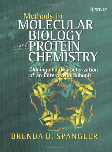Methods in Molecular Biology   Protein: Cloning and Characterization of an Enterotoxin Subunit