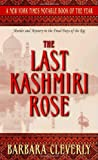 The Last Kashmiri Rose (Murder and Mystery in the Final Days of the Raj) (0440241561) by Cleverly, Barbara