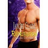 Retribution (Ghost Cats) (Ghost Cat Series Book 2) ~ Jaycee Clark