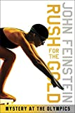 Rush for the Gold: Mystery at the Olympics (The Sports Beat, 6)