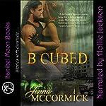 B Cubed Book One: Born | Jenna McCormick