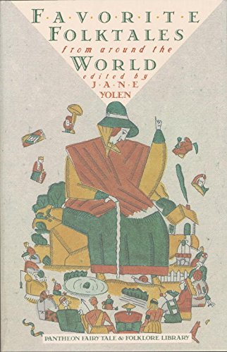 Favorite Folktales from Around the World (The Pantheon Fairy Tale and Folklore Library) (Folktales From Around The World compare prices)