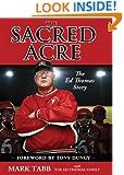 The Sacred Acre (Enhanced Edition): The Ed Thomas Story