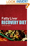 Fatty Liver Recovery Diet - Tasty Rec...