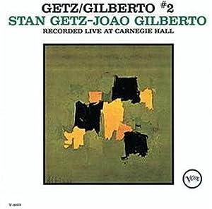 Getz/Gilberto Vol.2 [+5 Bonus]