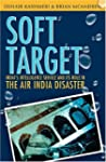 Soft Target: The real story behind th...