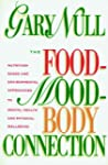 The Food-Mood-Body Connection: Nutrit...