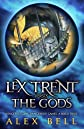 Lex Trent Versus the Gods