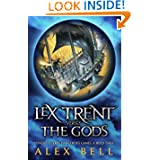 Lex Trent Versus the Gods