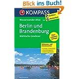 KOMPASS-Wasserwander... Berlin und Brandenburg - Märkische Gewässer 1 : 100 000