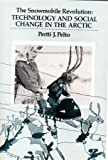 img - for Snowmobile Revolution: Technology and Change in the Arctic book / textbook / text book