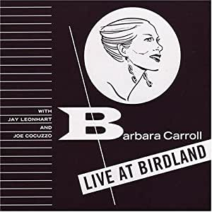 Barbara at Birdland