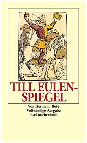 Till Eulenspiegel: aus dem lande braunschweig, Wide er sen Leben vollbracht hat (German Edition)